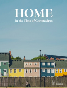 The Home in the Time of the Coronavirus