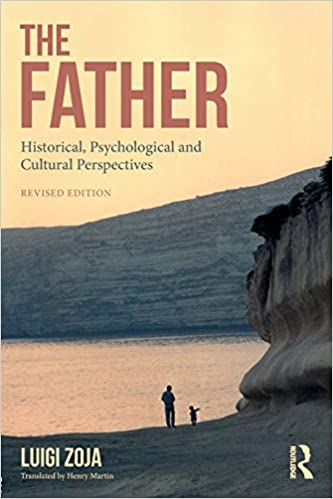 Luigi Zoja:The Father: Historical, Psychological and Cultural Perspectives 2nd Edition-2018